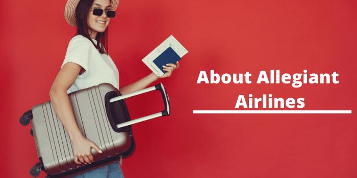A Brief About Allegiant Air