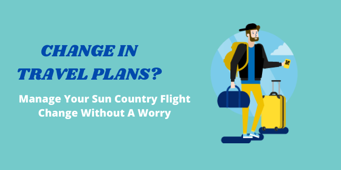 How To Change Sun Country Flight